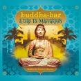 VARIOUS ARTISTS: Buddha Bar - A Trip To Marrakesh
