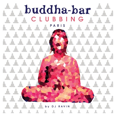 VARIOUS ARTISTS Buddha Bar Clubbing - Paris